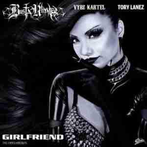 Busta Rhymes - Girlfriend Ft. Vybz Kartel & Tory Lanez